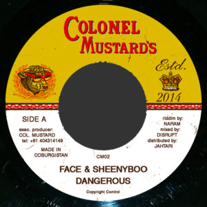 Face & Sheenyboo – <br>Dangerous