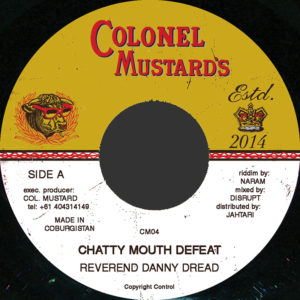 Danny Dread &#8211; <br>Chatty Mouth Defeat