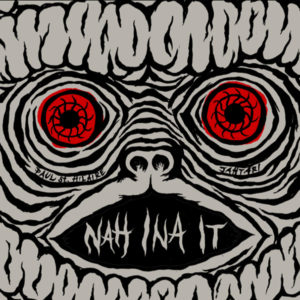 Paul St. Hilaire – <br />Nah Ina It EP