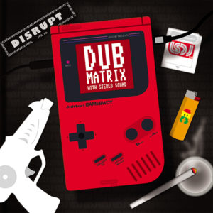 disrupt – Dub Matrix <br>With Stereo Sound