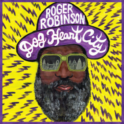 Roger Robinson &#8211; <br>Dog Heart City (LP)