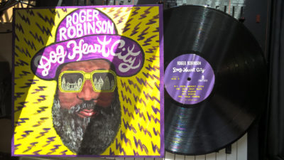 "Roger Robinson's ""Dog Heart City"" out on limited vinyl LP"