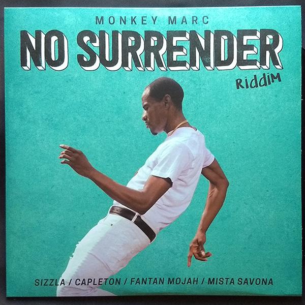 Monkey Marc - No Surrender Riddim (10