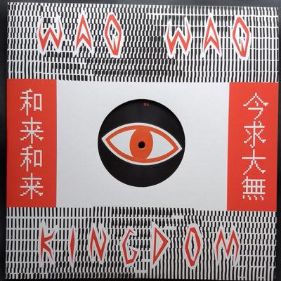 WaqWaq Kingdom – WaqWaq Kingdom EP (12″)