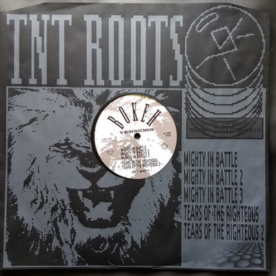 TNT Roots – Mighty In Battle / Tears Of The Righteous (12″)