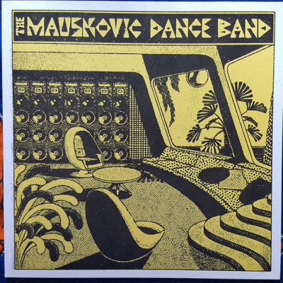 The Mauskovic Dance Band – S/T (LP)