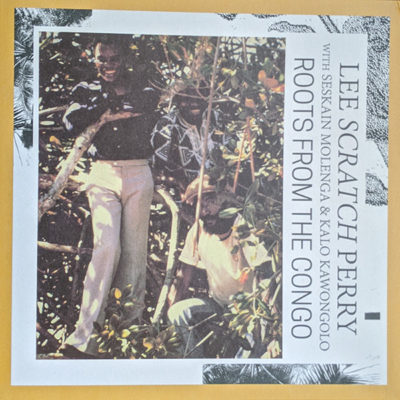 Lee Perry – Roots from the Congo (LP)