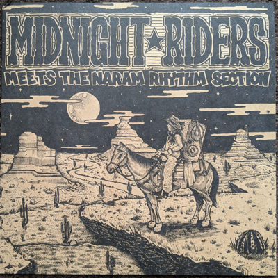 Midnight Riders meet Naram Rhythm Section (LP)