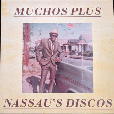 Muchos Plus – Nassau's Discos (12″)